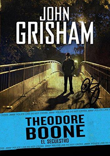 El secuestro (Theodore Boone 2) (Jóvenes lectores) por John Grisham