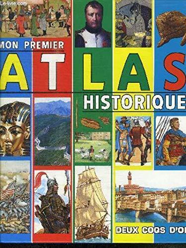Mon premier atlas historique par Jocelyne Galland, Alain Gérard