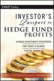 Telecharger Livres Investor s Passport to Hedge Fund Profits Unique Investment Strategies for Today s Global Capital Markets Wiley Trading by Sean D Casterline 2010 04 28 (PDF,EPUB,MOBI) gratuits en Francaise