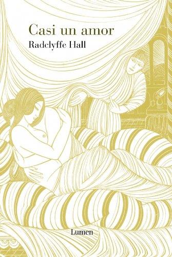 Casi un amor (NARRATIVA) por Radclyffe Hall