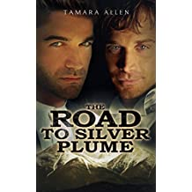 The Road to Silver Plume (Secret Service Book 1)