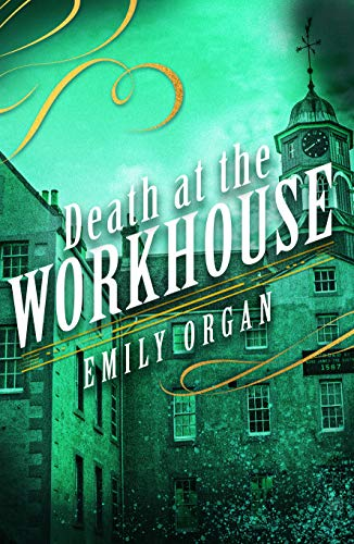 Death at the Workhouse (Penny Green Series Book 8) (English Edition)