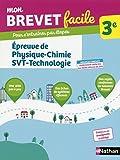 Mon Brevet facile - Épreuve de Physique-Chimie-SVT-Technologie - 3e (03)