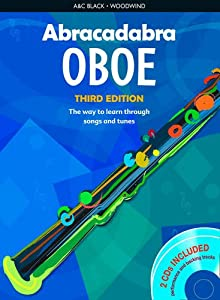 Abracadabra Woodwind, Abracadabra - Abracadabra Oboe (Pupil's book + 2 CDs): The way to learn through songs and tunes
