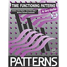 Time Functioning Patterns: Book & CD by Gary Chaffee (1994-10-01)