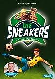 Image of Die Sneakers 1: und das Torgeheimnis