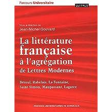 Litterature française a l agregation de lettres modernes : beroul rabelais la fo (Parcours universitaire)