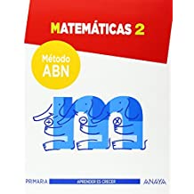 Matemáticas 2. ABN (Aprender es crecer) de Jaime Martínez Montero (31 ago 2014) Tapa blanda