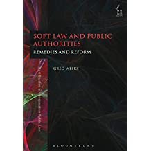 Soft Law and Public Authorities: Remedies and Reform (Hart Studies in Comparative Public Law)