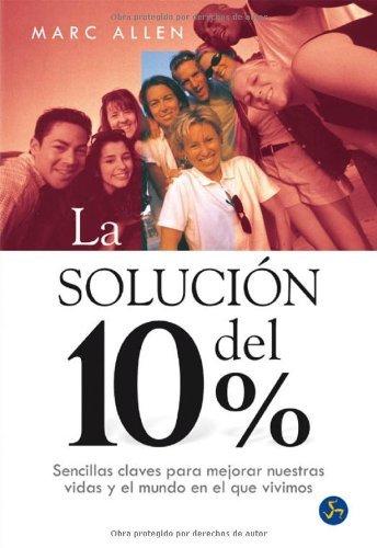 La solución del 10%