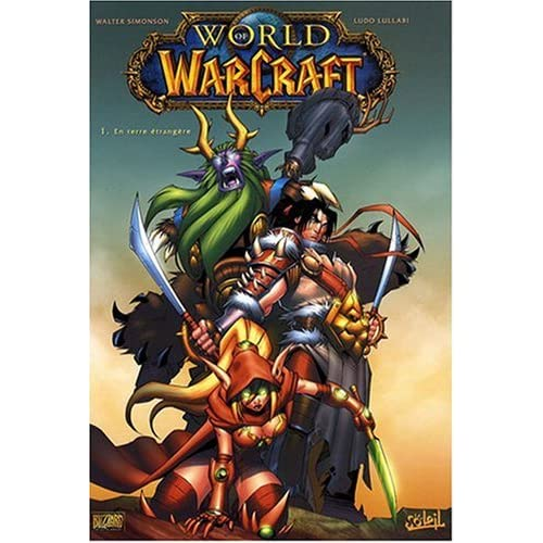 World of Warcraft, Tome 1 : En terre étrangère