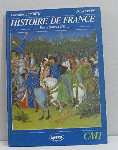 Histoire de france, des origines a 1715, cm1