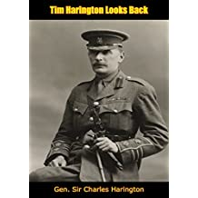 Tim Harington Looks Back (English Edition)