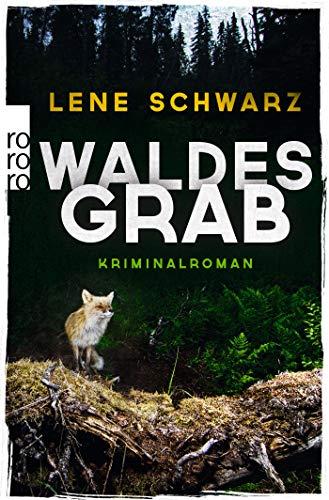 Buchseite und Rezensionen zu 'Waldesgrab' von Lene Schwarz