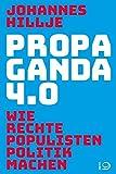 Propaganda 4.0: Wie rechte Populisten Politik machen