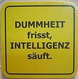 15 Bierdeckel Dummheit Spruchdeckel Spruch Fun Schild Sprüche Deko GMT 4