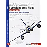 I problemi della fisica. Con e-book. Con espansione online. Per le Scuole superiori: 1