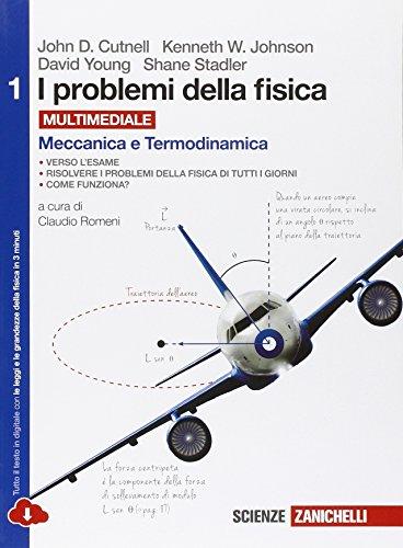 I problemi della fisica. Per le Scuole superiori. Con e-book. Con espansione online: 1