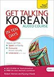 Get Talking Korean in Ten Days Beginner Audio Course: (Audio pack) The essential introduction to speaking and understanding (Teach Yourself: Get Talking)