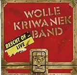 Songtexte von Wolle Kriwanek Band - Bescht Of... Live