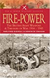Fire Power: The British Army - Weapons and Theories of War, 1904-1945: The British Army - Weapons and Theories of War, 1904-1945 (Pen & Sword Military Classics)