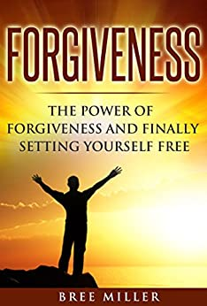 forgiveness setting yourself free Power to set yourself free by vonzel sawyer sr see all articles by vonzel sawyer see vonzel sawyer's expert page get updates on forgiveness get updates on vonzel sawyer average: 325  free yourself to forgive finding joy during your divorce is easier than you think.