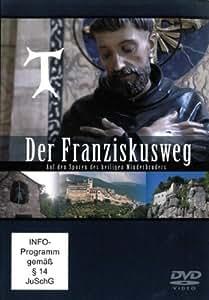 Der Franziskusweg - Auf den Spuren des heiligen Minderbruders (1 DVD, Länge: ca. 86 Min.)