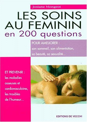 les-soins-au-fminin-en-200-questions