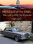 Mercedes W108/109 six-cylinder (The 1...