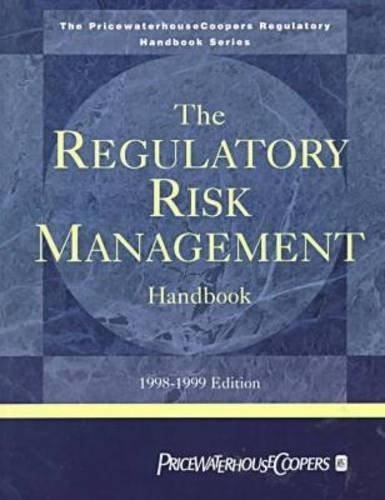 the-regulatory-risk-management-handbook-1998-1999-pricewaterhousecoopers-regulatory-handbook