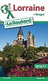 Guide du Routard Lorraine 2016/17