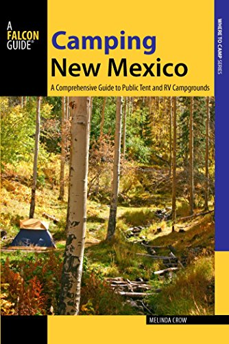 Libro PDF Gratis Camping New Mexico: A Comprehensive Guide to Public Tent and RV Campgrounds (State Camping Series)