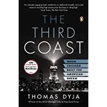 The Third Coast: When Chicago Built the American Dream (English Edition)