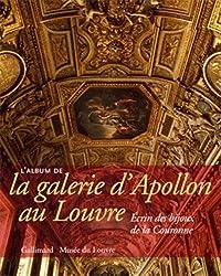 L'Album de la galerie d'Apollon au Louvre: Écrin des bijoux de la Couronne