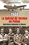 1944 le Special Air Service  en Poitou - Operation Bulbasket et Moses