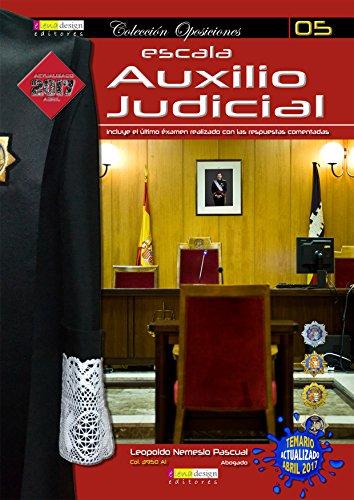 Auxilio Judicial en la Administración de Justicia: Temario para acceso al Cuerpo de Auxiliares de Justicia (Oposiciones)