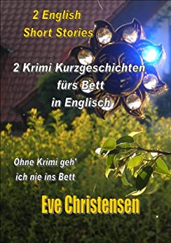 2 english short stories 2 krimi kurzgeschichten f rs