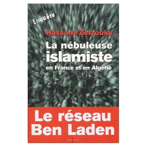 La Nébuleuse islamiste en Europe et en Algérie