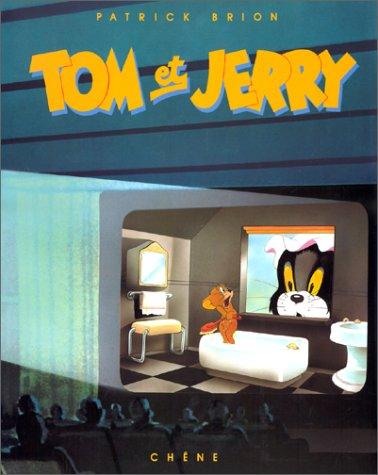 TOM ET JERRY par Patrick Brion