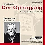 """Der Opfergang: """"Eine zeitgen?ssische Chronik"""" 1944/45"""