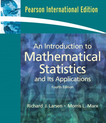 An Introduction to Mathematical Statistics and Its Applications: International Edition
