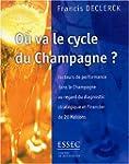 O� va le cycle du Champagne : Facteur...