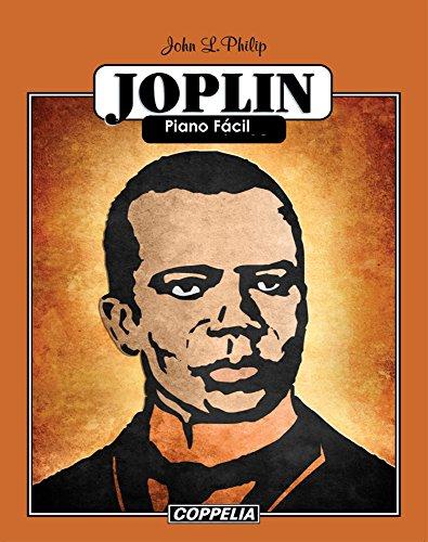 Scott Joplin Piano Fácil por John L. Philip