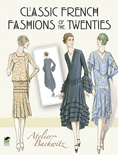 Kostüm Das Western Company - Classic French Fashions of the Twenties (Dover Fashion and Costumes) (English Edition)