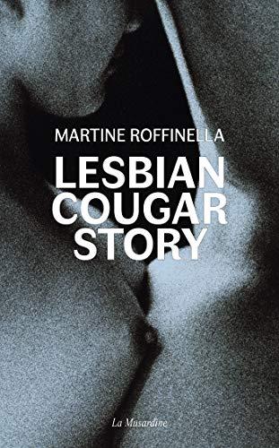 Lesbian Cougar Story par Martine Roffinella