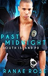 Past Midnight (South Island PD) (Volume 2) by Ranae Rose (2016-06-14)