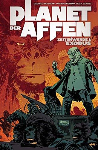 Planet der Affen - Zeitenwende 1: Exodus (Affen Der Original Der Planet)