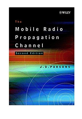 The Mobile Radio Propagation Channel (Radio Propagation)