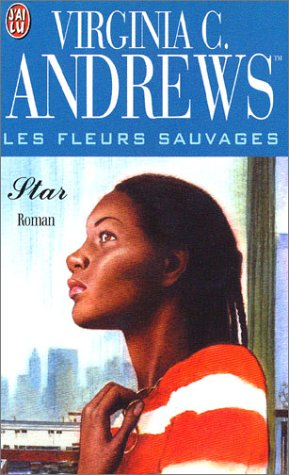 Les Fleurs sauvages, tome 2 : Star