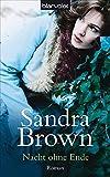 Sandra Brown: Nacht ohne Ende